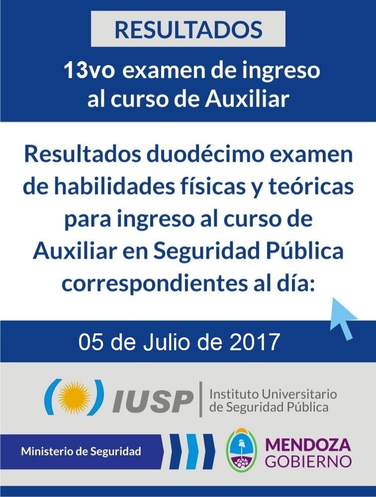 Resultados 13vo examen de ingreso a Auxiliares del 05/07/2017